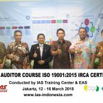 Training Lead Auditor Course ISO 9001:2015 IRCA Certified Jakarta, 12 – 16 Maret 2018