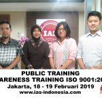 Training Awareness & Internal Audit ISO 9001, Jakarta 18 – 19 Februari 2019