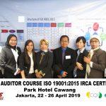 Training Lead Auditor Course ISO 9001:2015 Batch VI Sertifikasi IRCA Jakarta, 22 – 26 Mei 2019