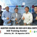 Training Lead Auditor Course ISO 9001:2015 Batch IX Sertifikasi IRCA Jakarta, 26 – 30 Agustus 2019