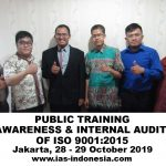 Training Awareness & Internal Audit ISO 9001:2015, Jakarta 28 – 29 Oktober 2019