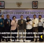 Training Lead Auditor Course ISO 9001:2015 Batch XI Sertifikasi IRCA Yogyakarta, 18 – 22 November 2019